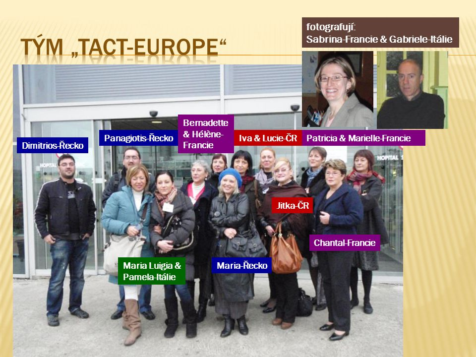 "tým ""tact-EUROPE fotografují: Sabrina-Francie & Gabriele-Itálie"