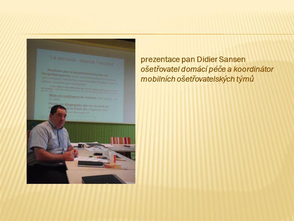 prezentace pan Didier Sansen