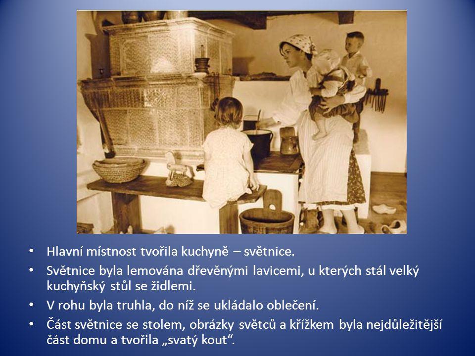 Hlavní místnost tvořila kuchyně – světnice.