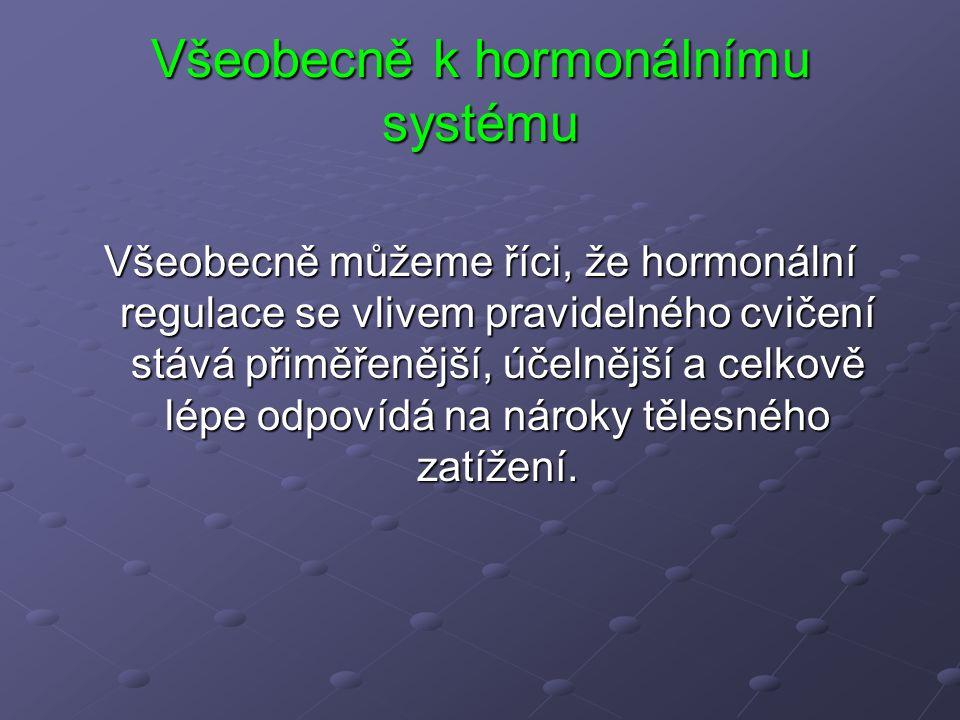 Všeobecně k hormonálnímu systému