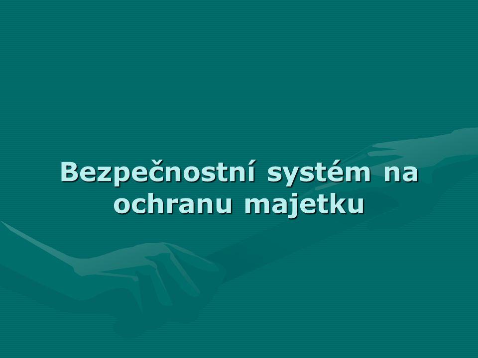 Bezpečnostní systém na ochranu majetku