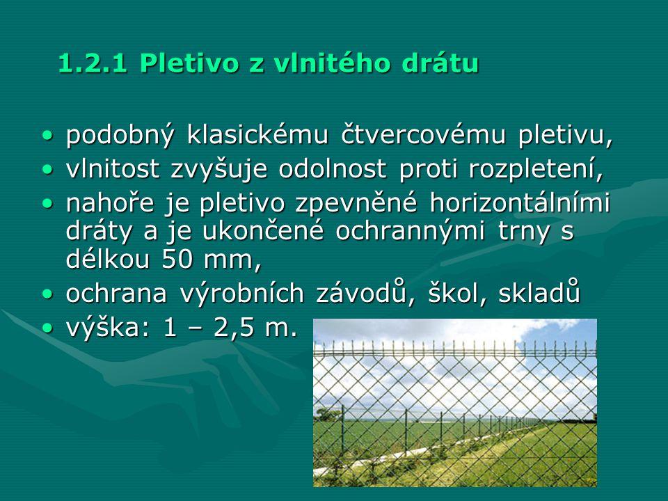 1.2.1 Pletivo z vlnitého drátu