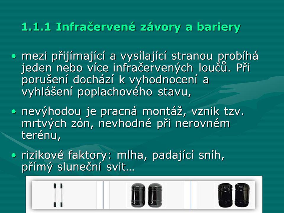 1.1.1 Infračervené závory a bariery