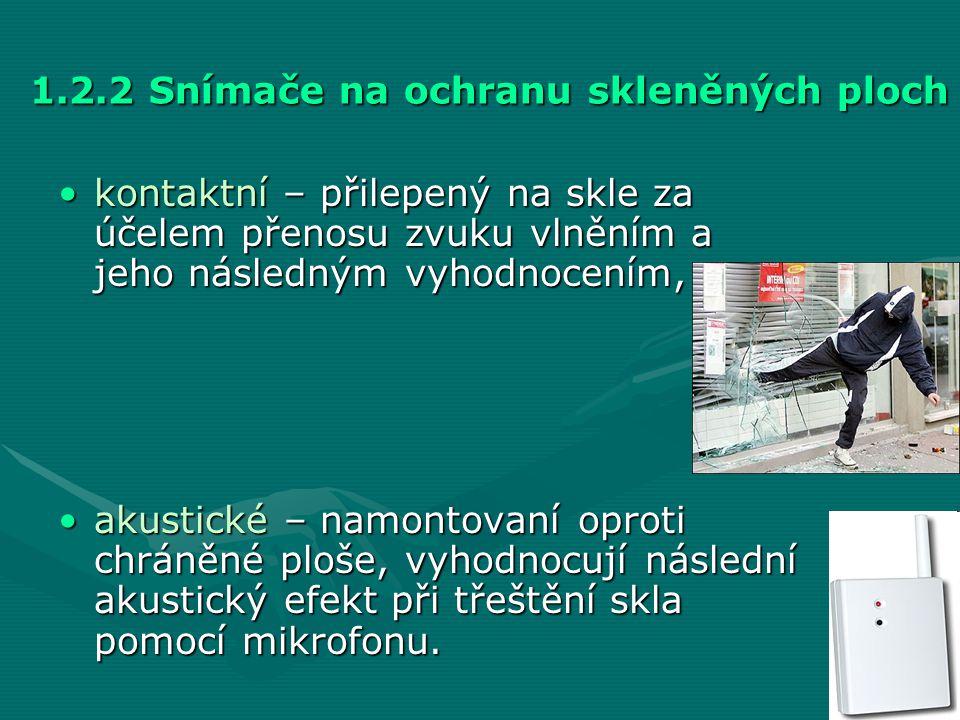 1.2.2 Snímače na ochranu skleněných ploch
