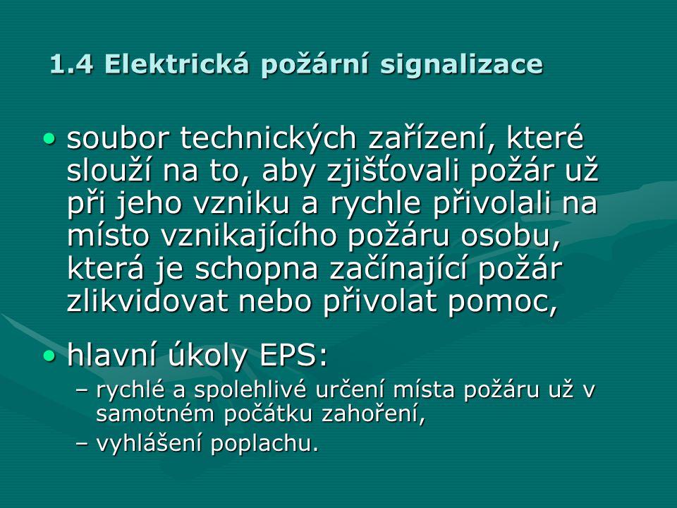 1.4 Elektrická požární signalizace
