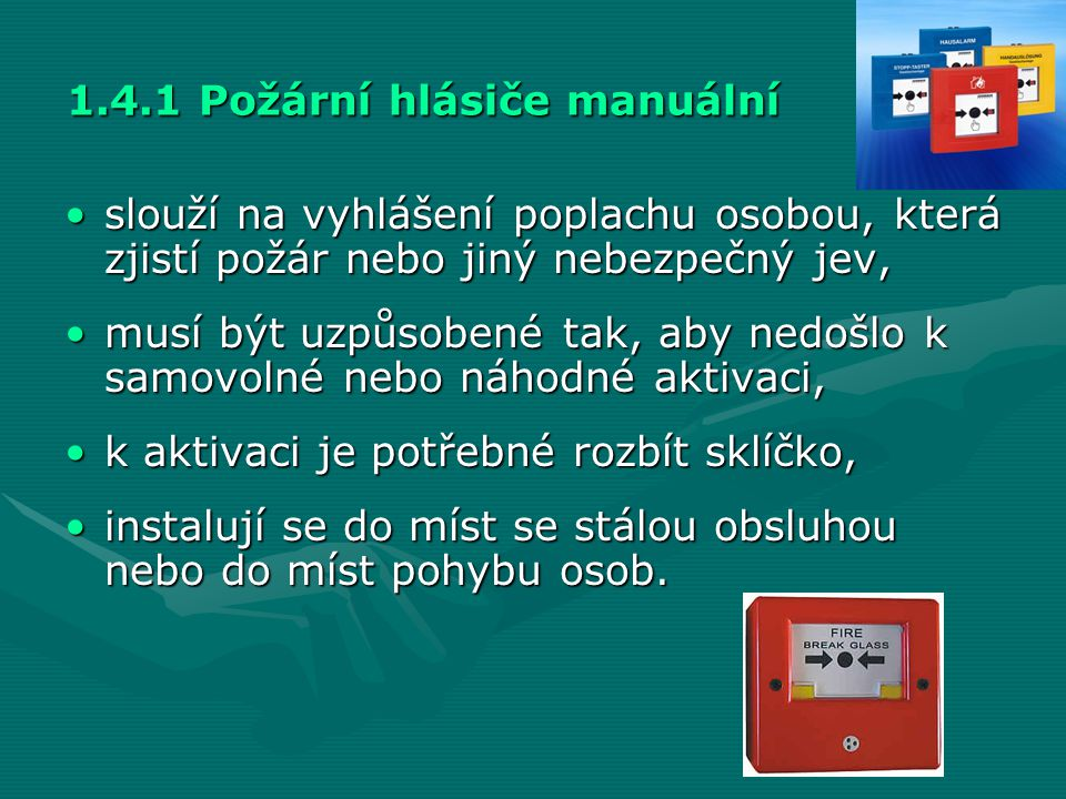 1.4.1 Požární hlásiče manuální