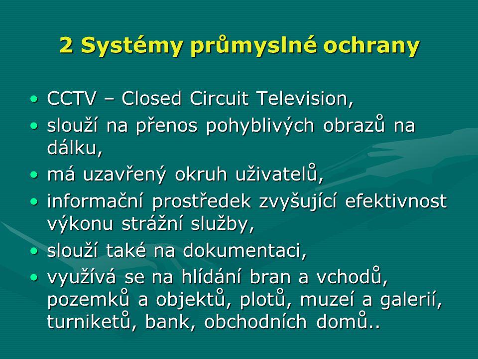 2 Systémy průmyslné ochrany