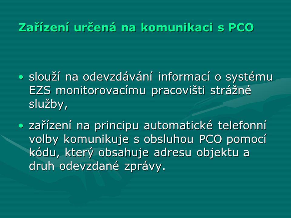 Zařízení určená na komunikaci s PCO