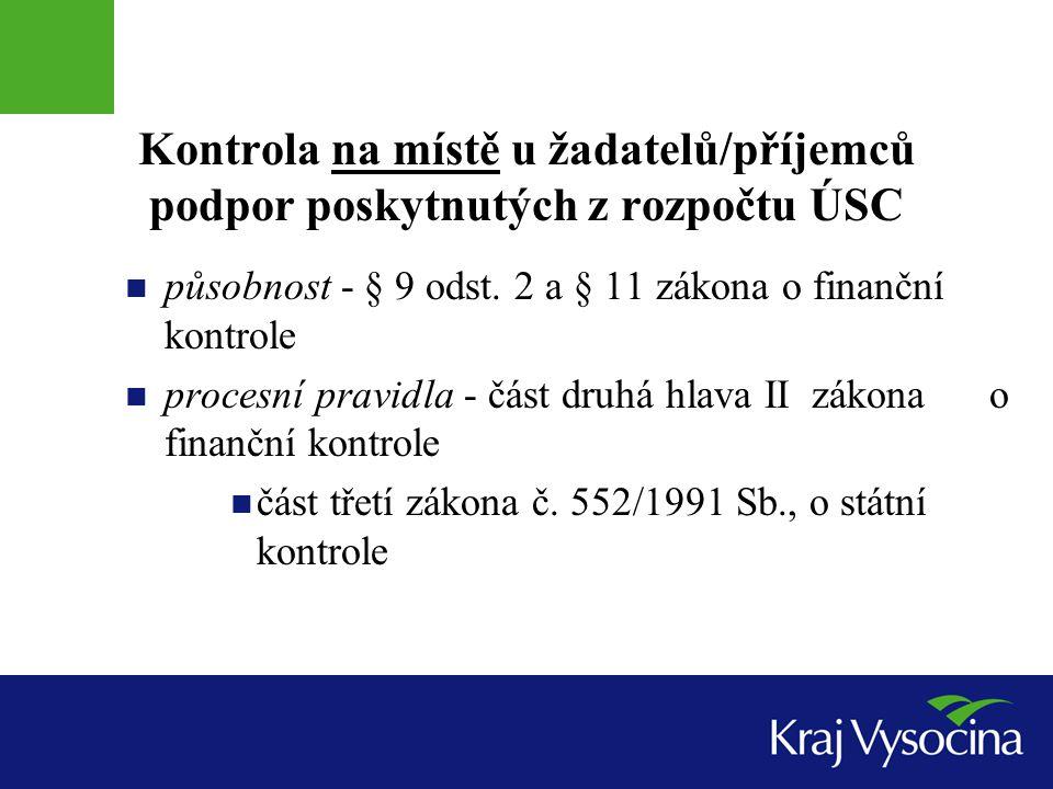 Kontrola na místě u žadatelů/příjemců podpor poskytnutých z rozpočtu ÚSC
