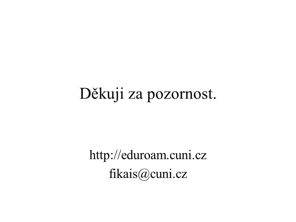 http://eduroam.cuni.cz fikais@cuni.cz