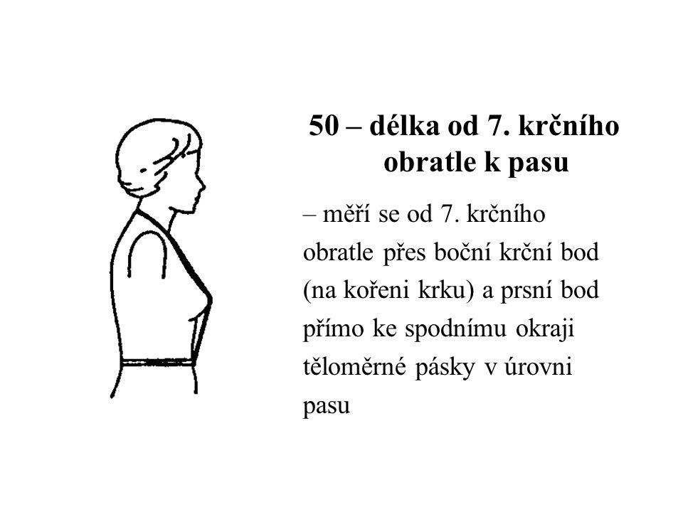 50 – délka od 7. krčního obratle k pasu