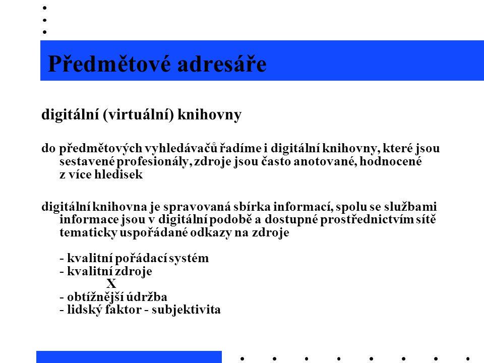 Předmětové adresáře digitální (virtuální) knihovny
