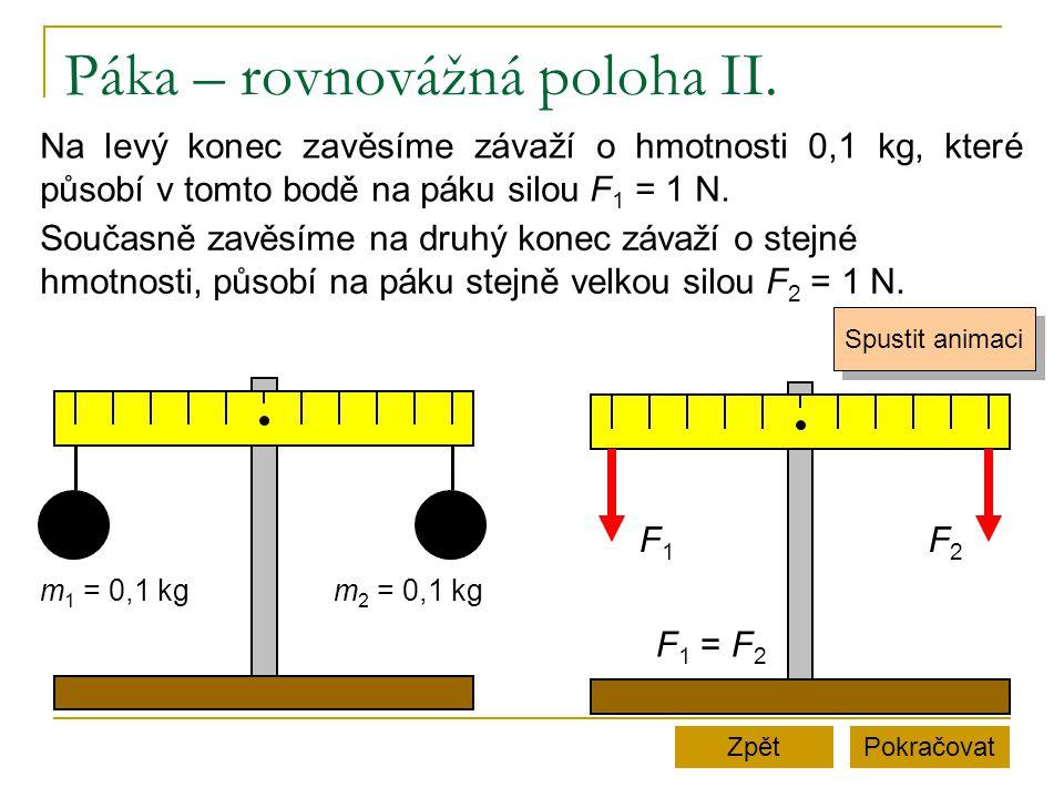 Páka – rovnovážná poloha II.