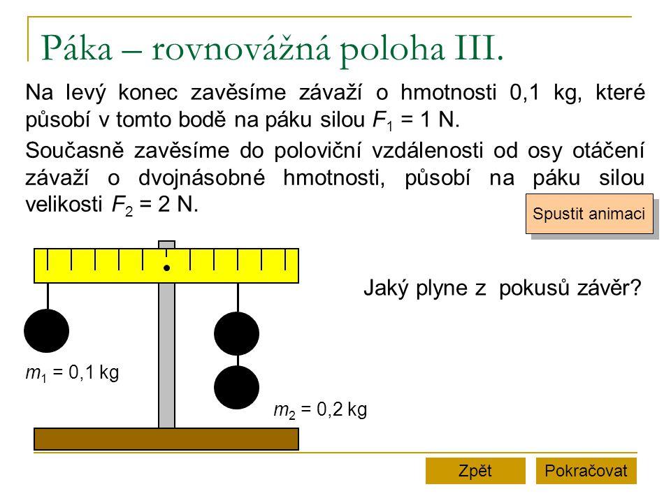 Páka – rovnovážná poloha III.