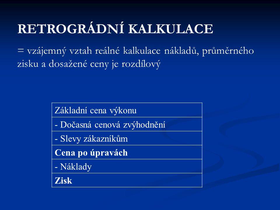 RETROGRÁDNÍ KALKULACE