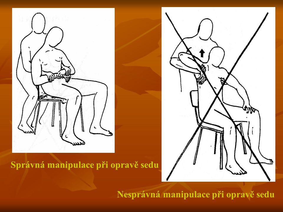 Správná manipulace při opravě sedu