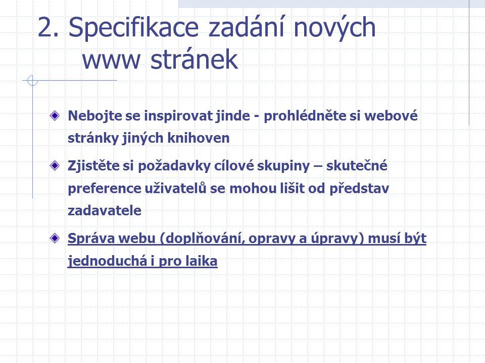 2. Specifikace zadání nových www stránek