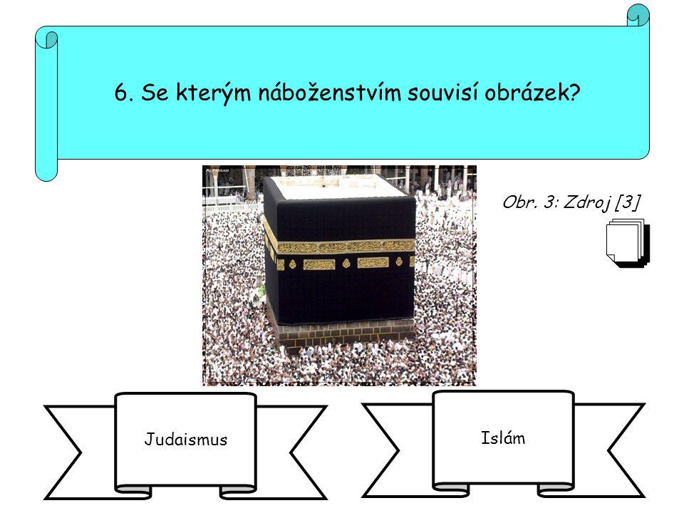 6. Se kterým náboženstvím souvisí obrázek