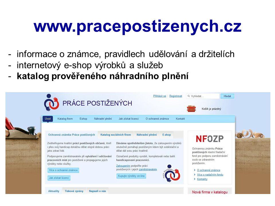 www.pracepostizenych.cz informace o známce, pravidlech udělování a držitelích. internetový e-shop výrobků a služeb.