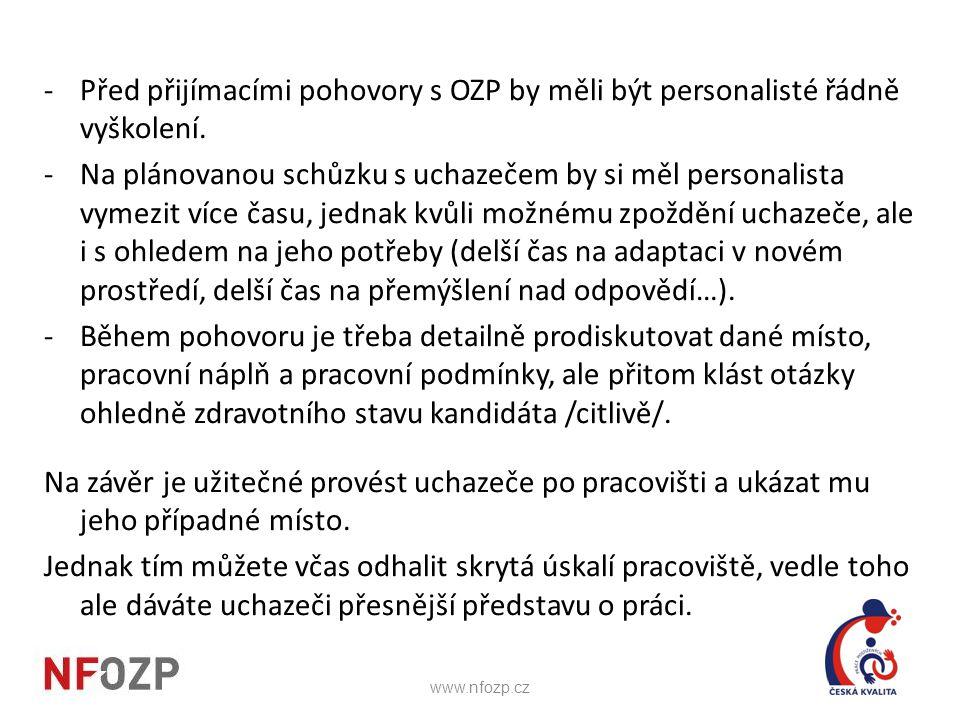 Před přijímacími pohovory s OZP by měli být personalisté řádně vyškolení.