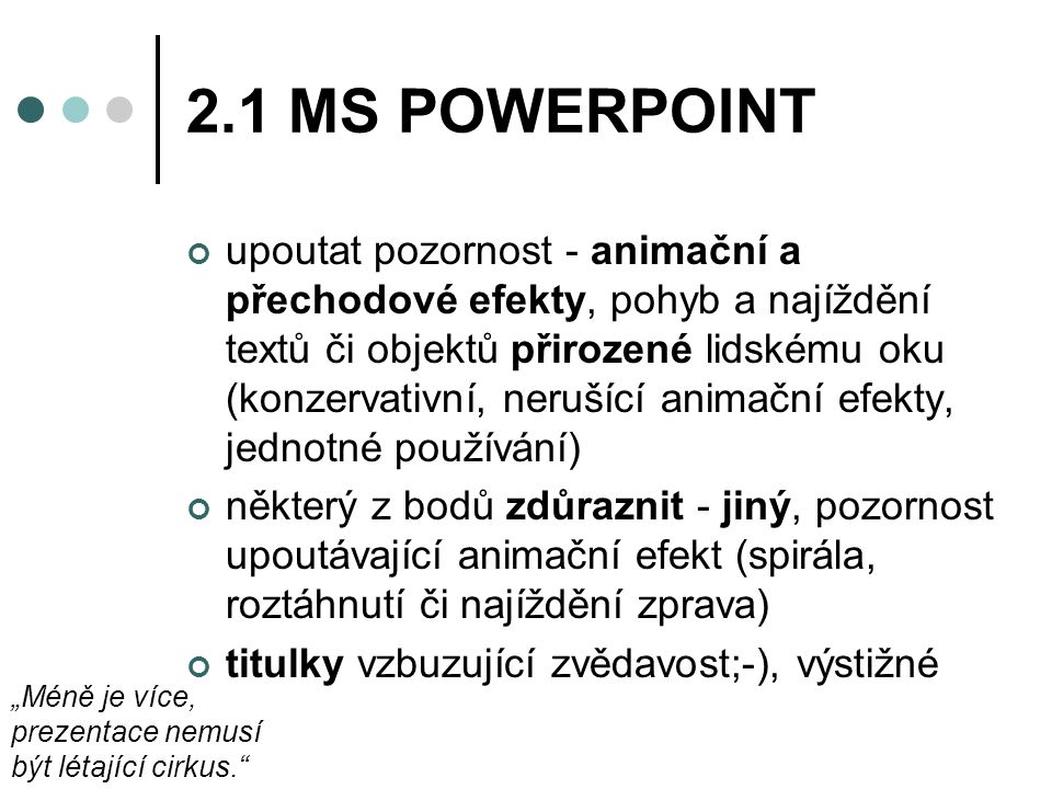 2.1 MS POWERPOINT
