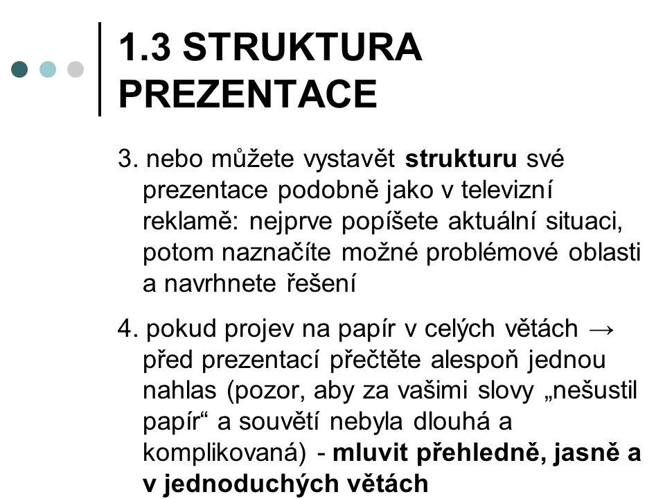 1.3 STRUKTURA PREZENTACE