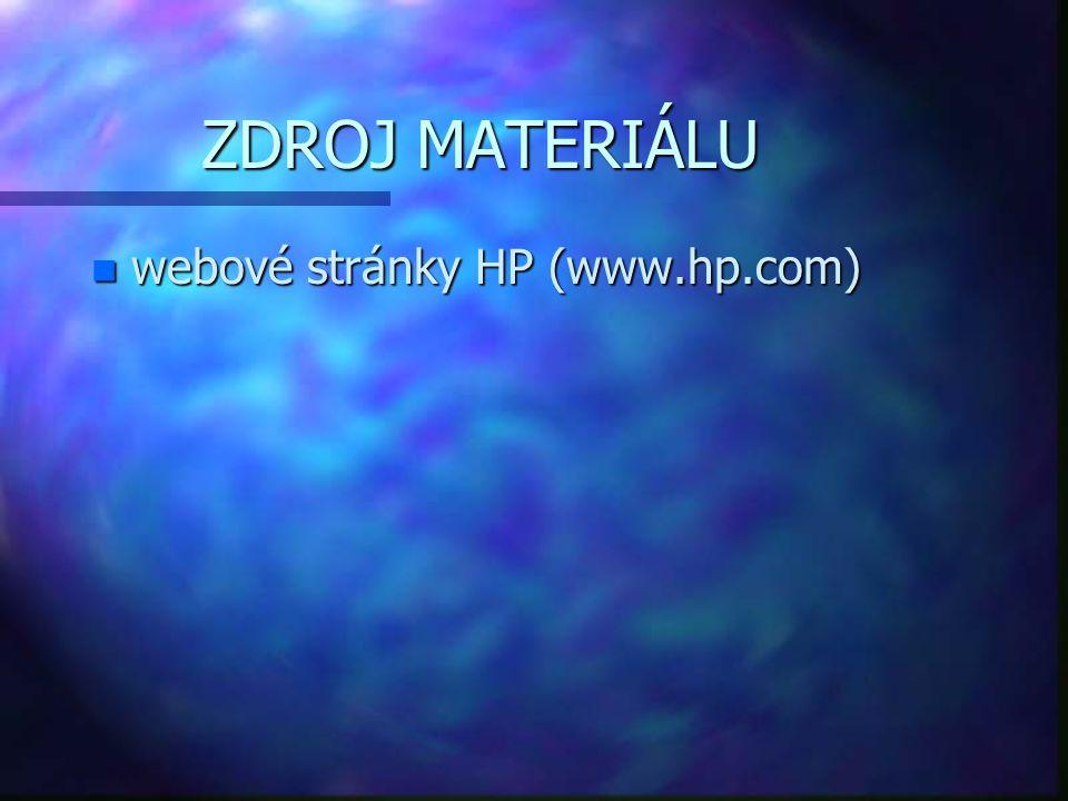 ZDROJ MATERIÁLU webové stránky HP (www.hp.com)
