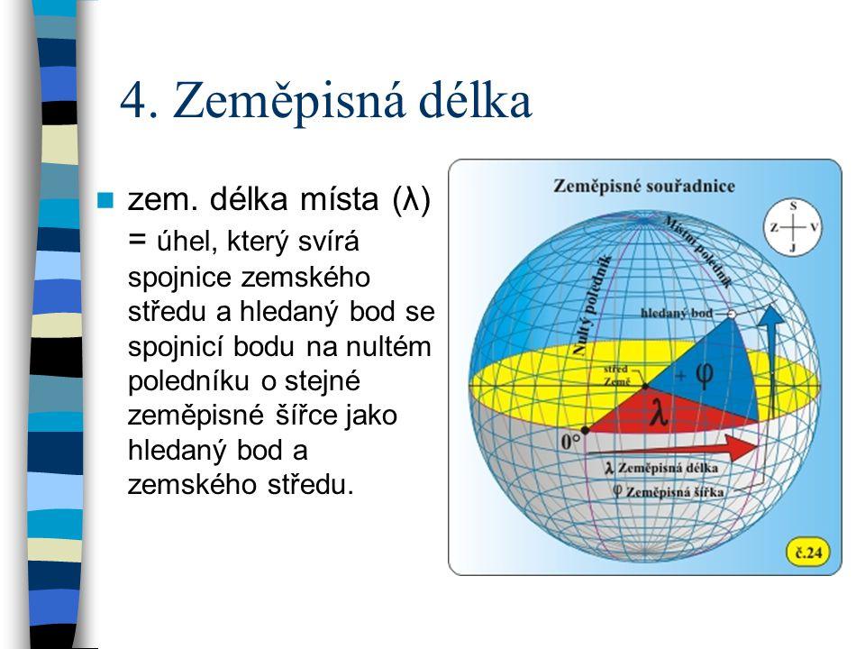 4. Zeměpisná délka