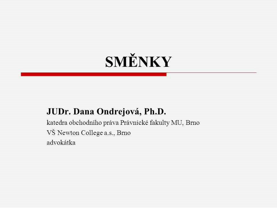 SMĚNKY JUDr. Dana Ondrejová, Ph.D.