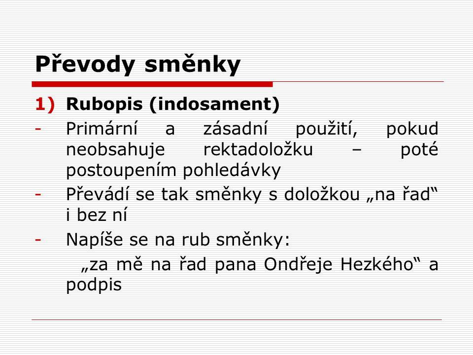 Převody směnky Rubopis (indosament)