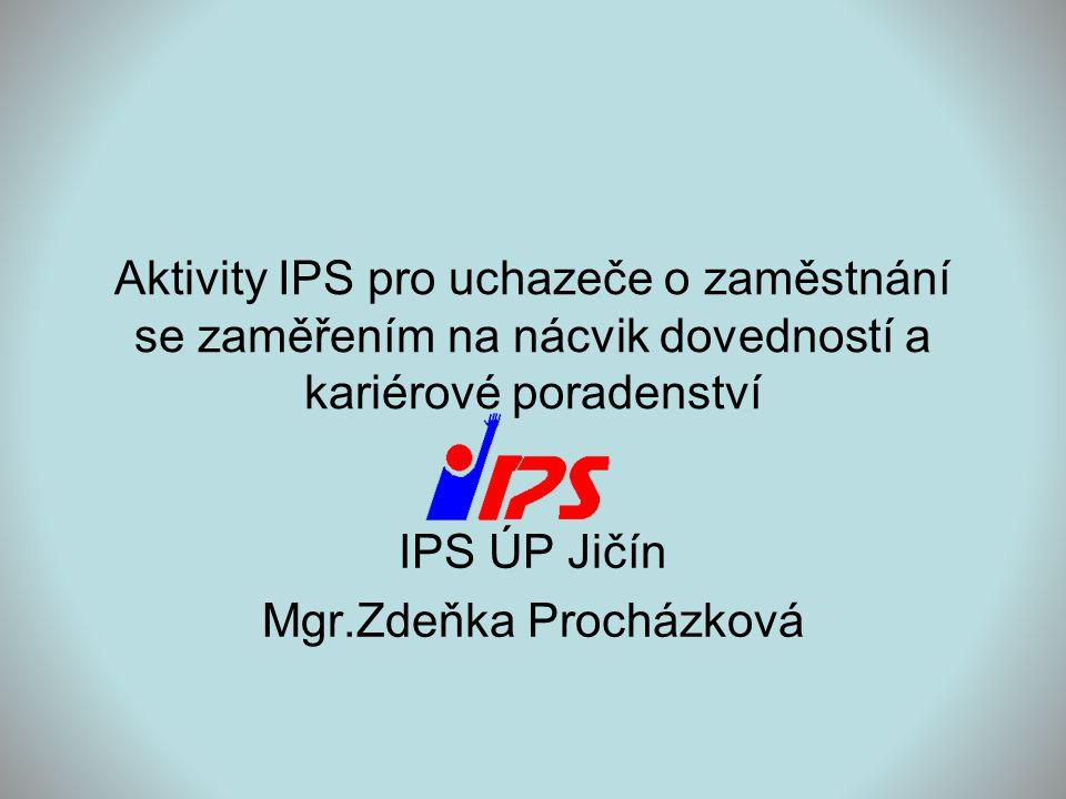 IPS ÚP Jičín Mgr.Zdeňka Procházková