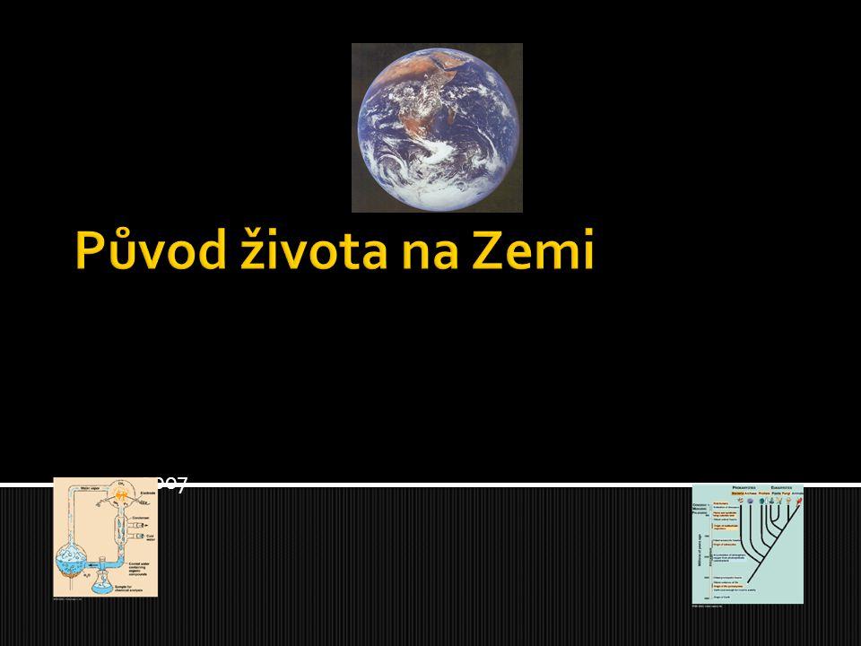 Původ života na Zemi 2007