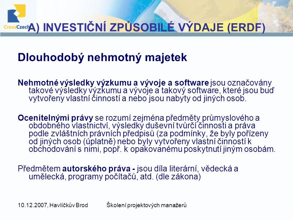 A) INVESTIČNÍ ZPŮSOBILÉ VÝDAJE (ERDF)