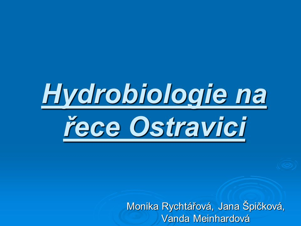 Hydrobiologie na řece Ostravici