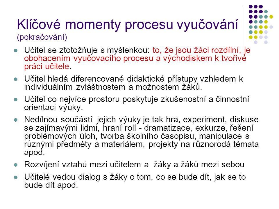 Klíčové momenty procesu vyučování (pokračování)