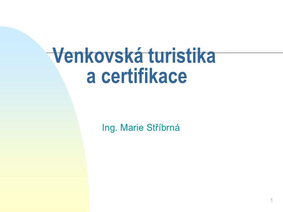 Venkovská turistika a certifikace