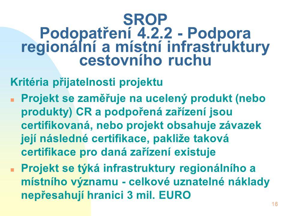 SROP Podopatření 4.2.2 - Podpora regionální a místní infrastruktury cestovního ruchu