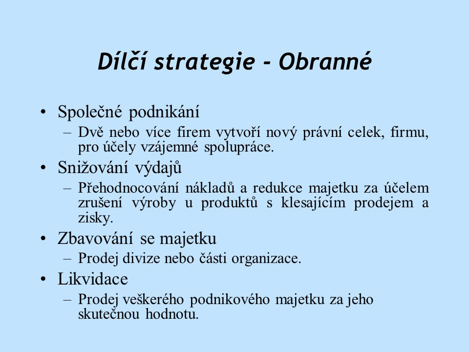 Dílčí strategie - Obranné