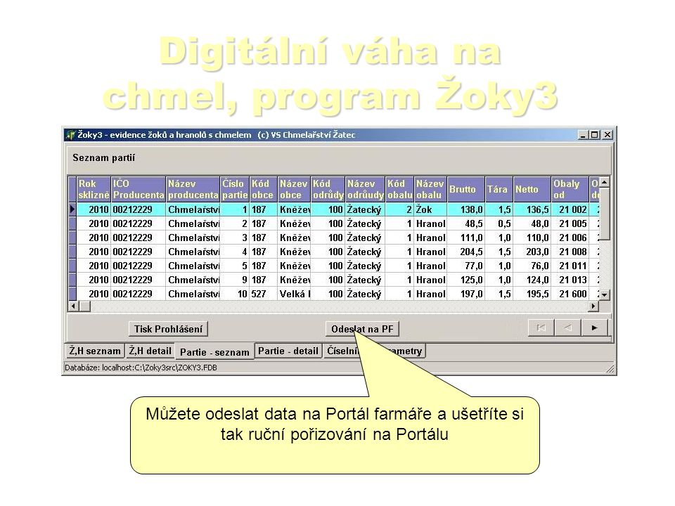Digitální váha na chmel, program Žoky3