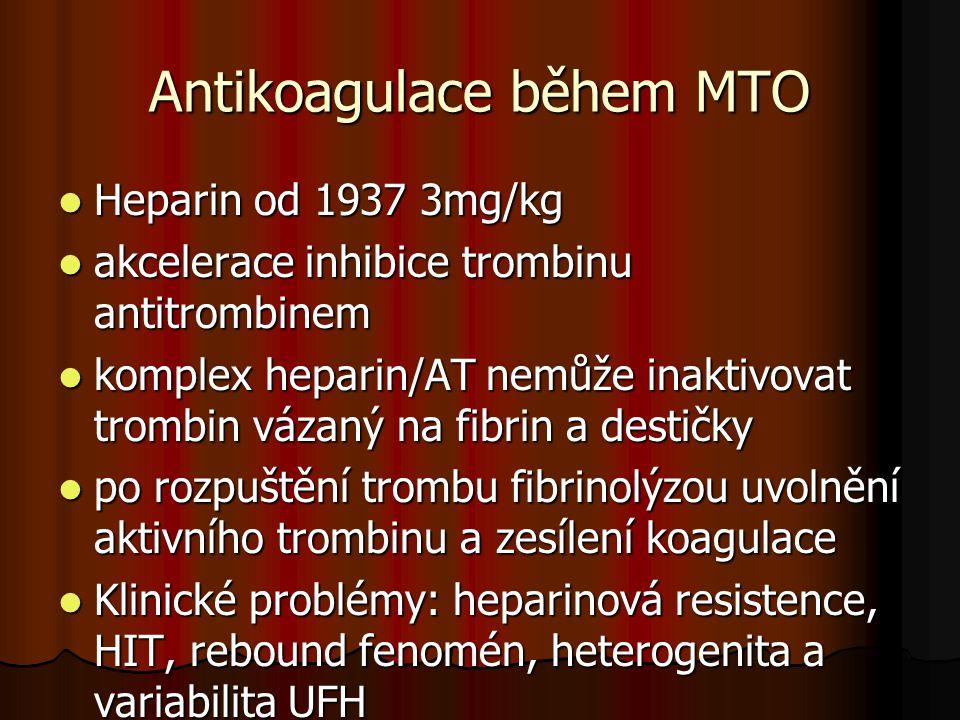 Antikoagulace během MTO