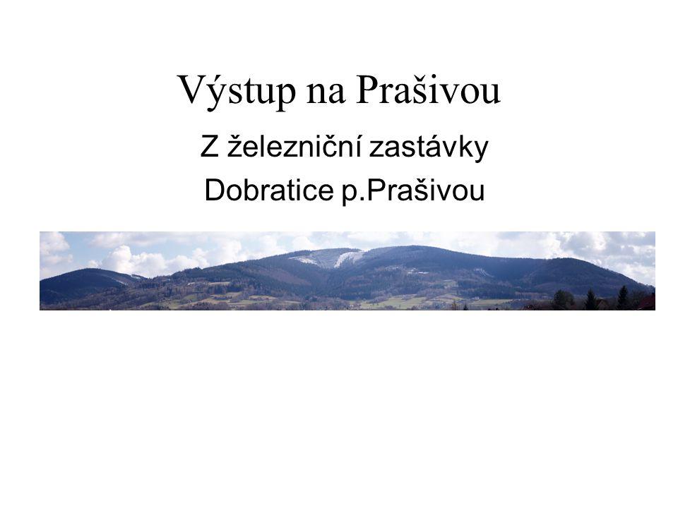 Z železniční zastávky Dobratice p.Prašivou