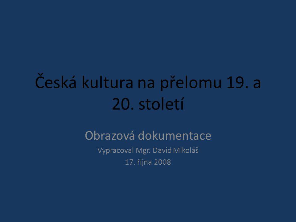 Česká kultura na přelomu 19. a 20. století