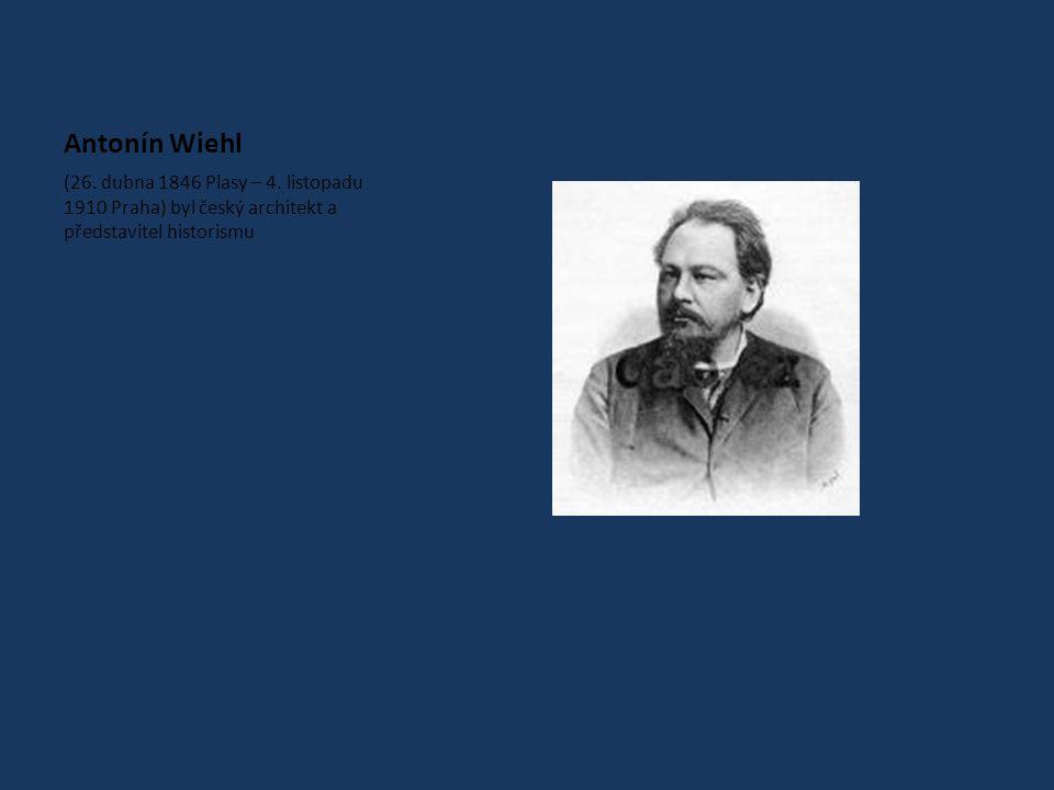 Antonín Wiehl (26. dubna 1846 Plasy – 4.