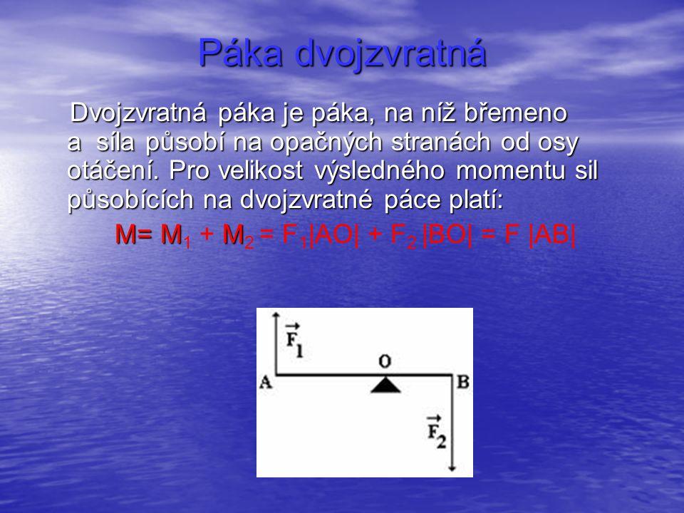 M= M1 + M2 = F1|AO| + F2 |BO| = F |AB|