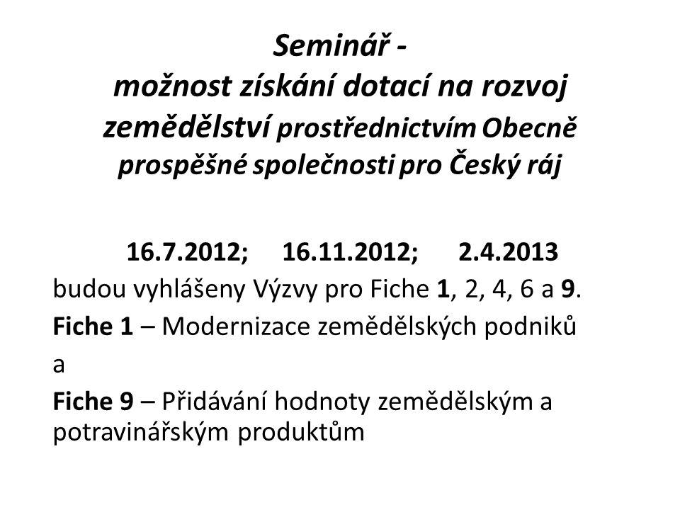 Seminář - možnost získání dotací na rozvoj zemědělství prostřednictvím Obecně prospěšné společnosti pro Český ráj
