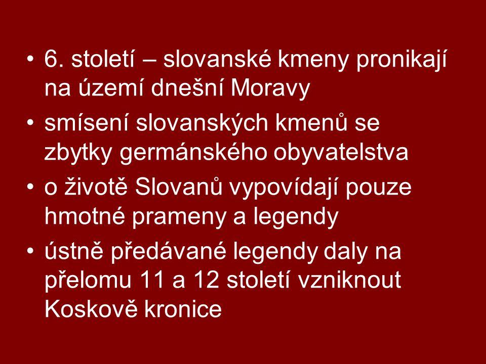 6. století – slovanské kmeny pronikají na území dnešní Moravy