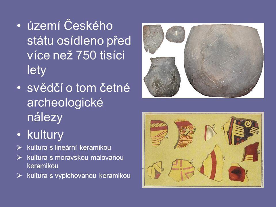 území Českého státu osídleno před více než 750 tisíci lety