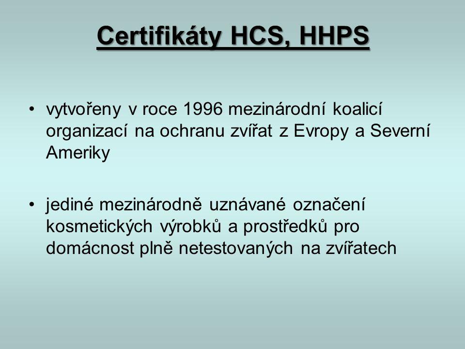 Certifikáty HCS, HHPS vytvořeny v roce 1996 mezinárodní koalicí organizací na ochranu zvířat z Evropy a Severní Ameriky.