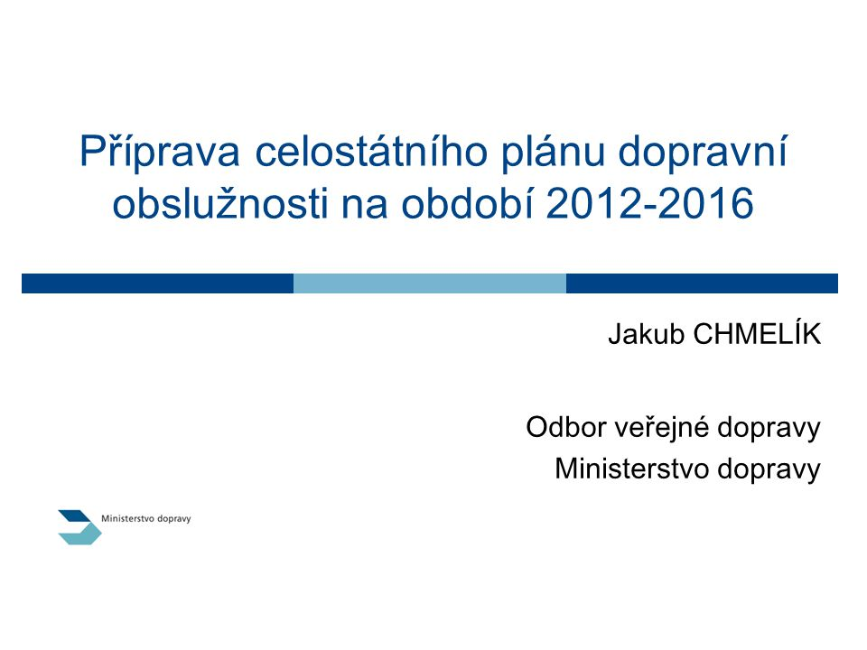 Příprava celostátního plánu dopravní obslužnosti na období 2012-2016