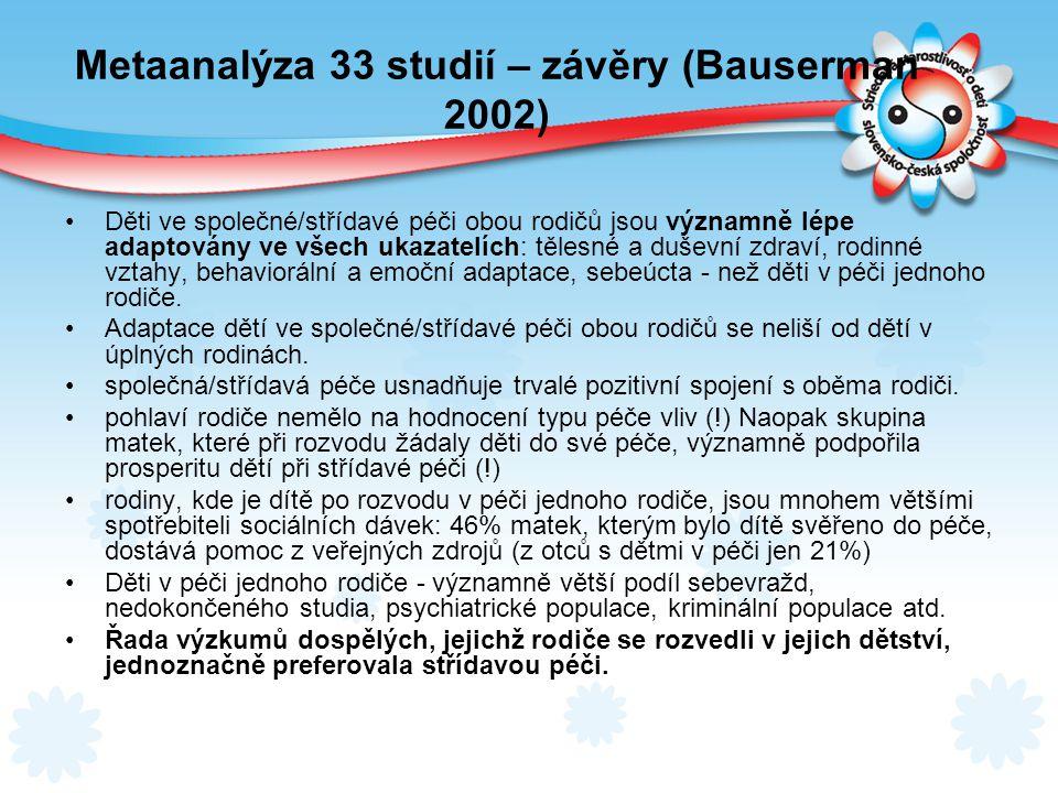 Metaanalýza 33 studií – závěry (Bauserman 2002)